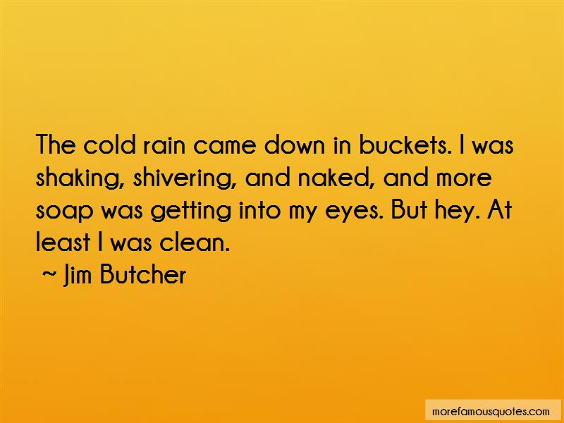 Getting Buckets Quotes Pictures 2
