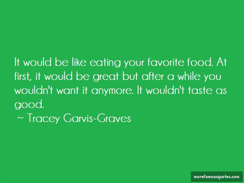 Quotes About Good Taste In Food
