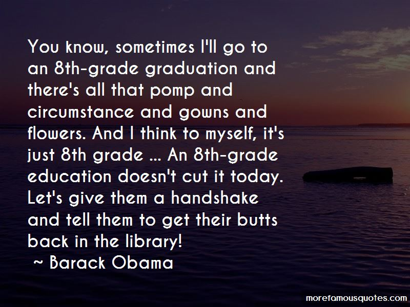 quotes about graduation th grade top graduation th grade