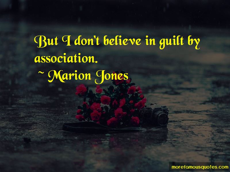 Quotes About Guilt By Association