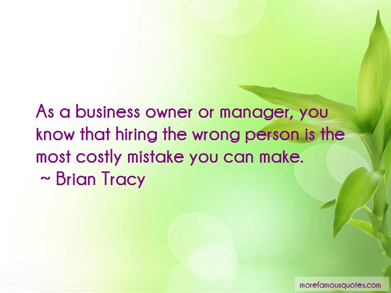 Quotes About Hiring The Wrong Person