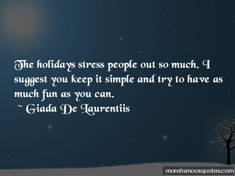 Quotes About Holidays And Stress