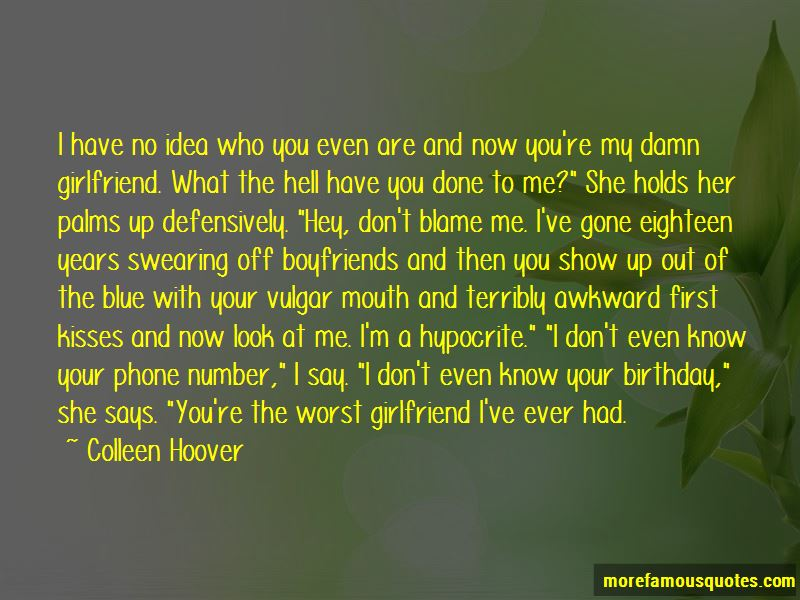 Quotes About Hypocrite Girlfriend