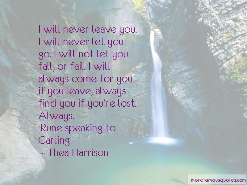 Quotes About I Will Never Let You Go: Top 40 I Will Never