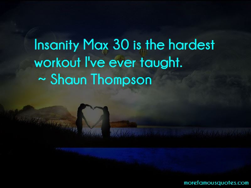 Quotes About Insanity Workout