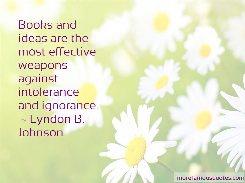 Quotes About Intolerance And Ignorance