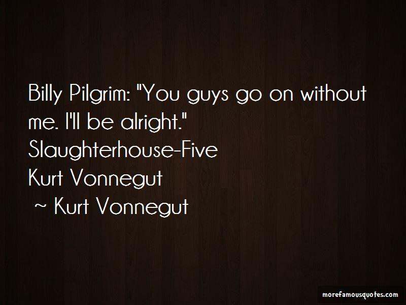 Kurt Vonnegut In Slaughterhouse Five Quotes Pictures 2