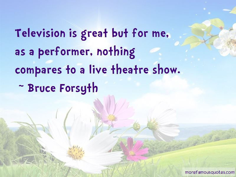 Quotes About Live Theatre