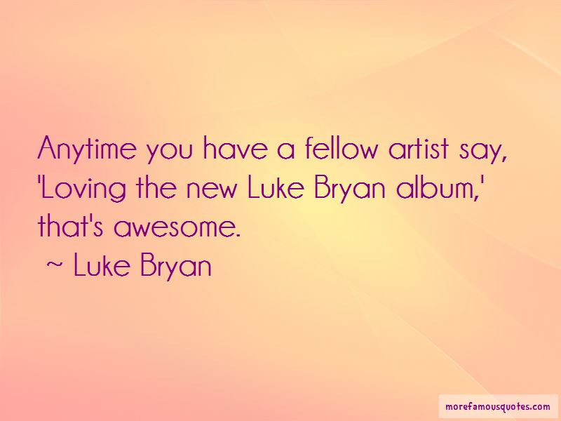 Quotes About Luke Bryan
