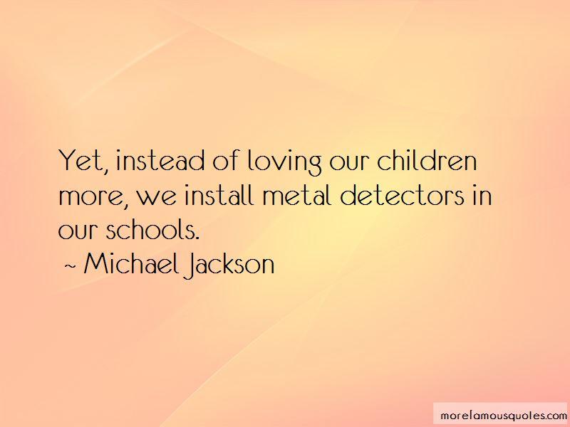Quotes About Metal Detectors In Schools