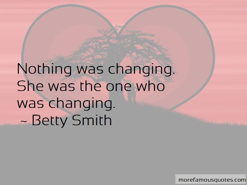 Nothing Changing Quotes Pictures 4