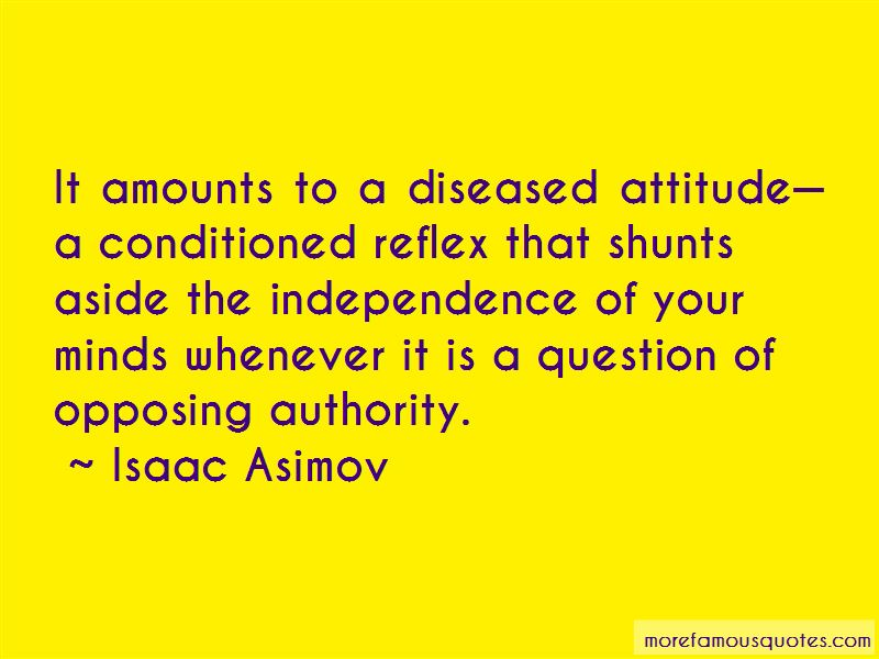 Quotes About Opposing Authority