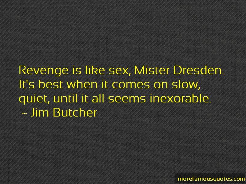 Quiet Revenge Quotes Pictures 2