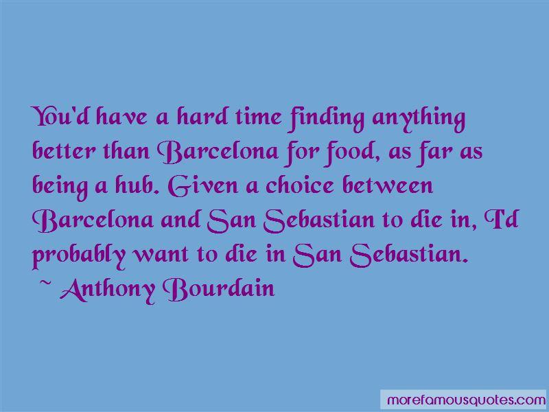 Quotes About San Sebastian
