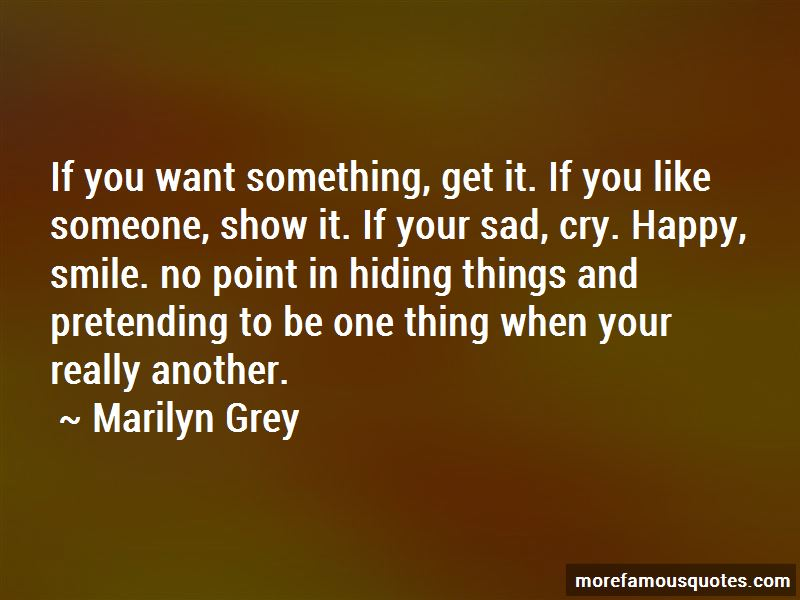 Quotes About Someone Hiding Something