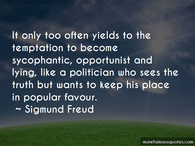 Sycophantic Quotes Pictures 3