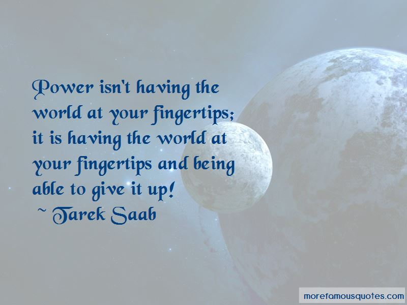 Quotes About The World At Your Fingertips