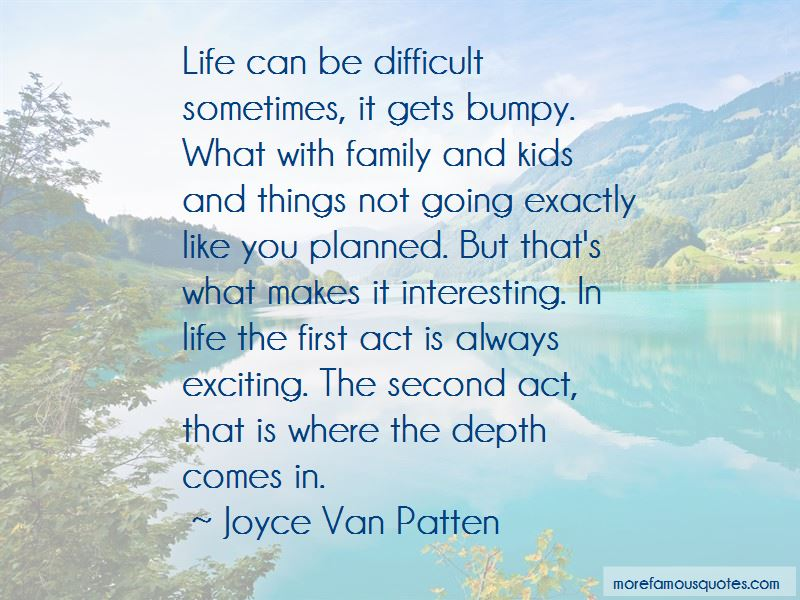 Quotes About Things Not Always Going As Planned
