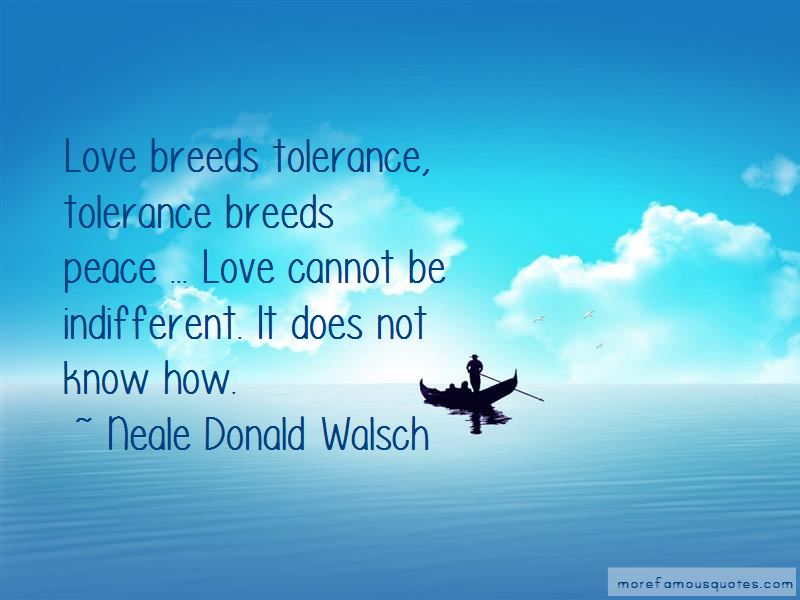 Tolerance And Love Quotes Pictures 2