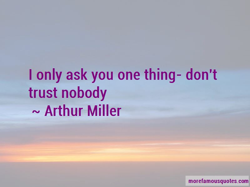 Quotes About Trust Nobody: top 54 Trust Nobody quotes from ...