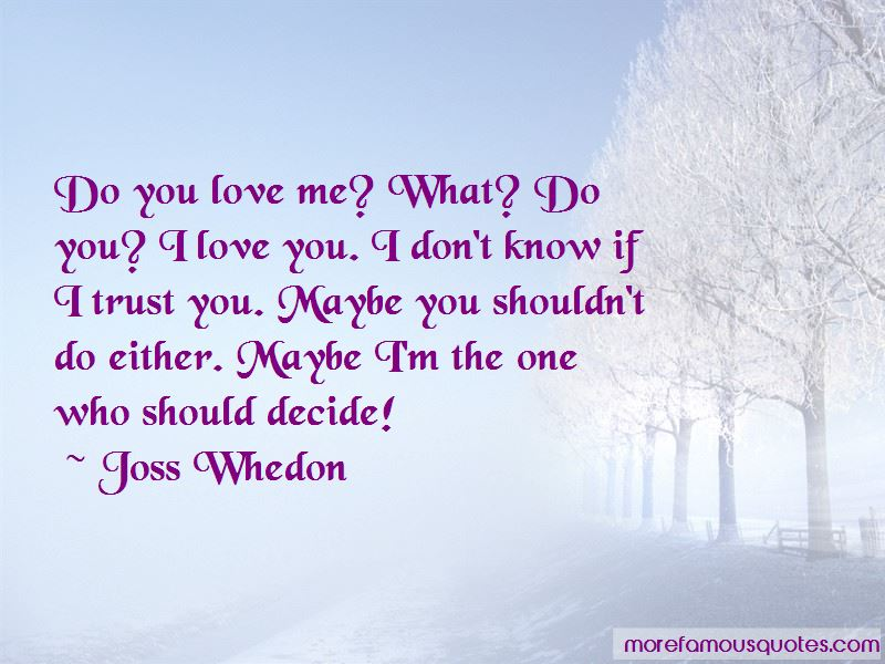 Trust The One You Love Quotes Pictures 3