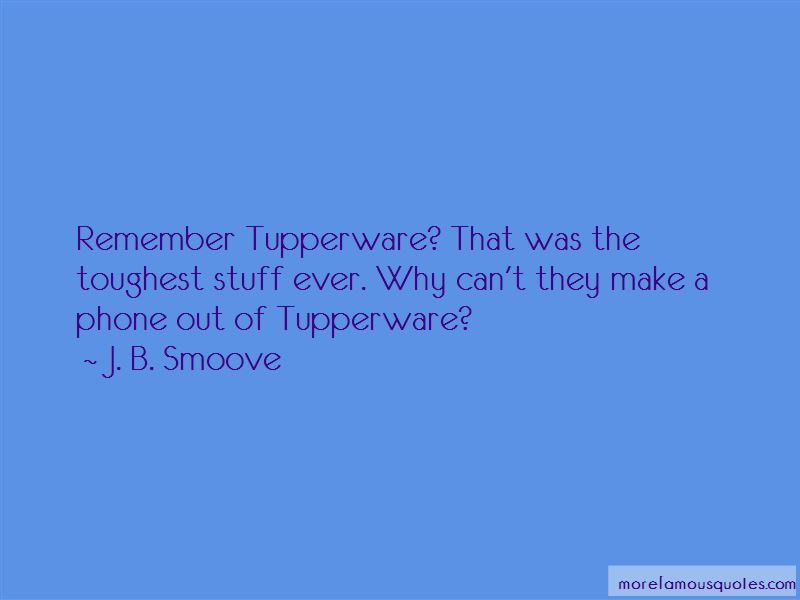 Quotes About Tupperware