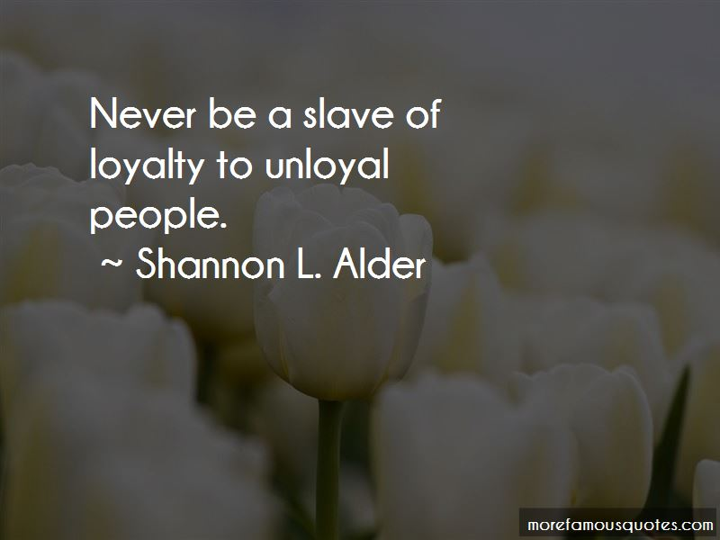 Quotes About Unloyal Bf