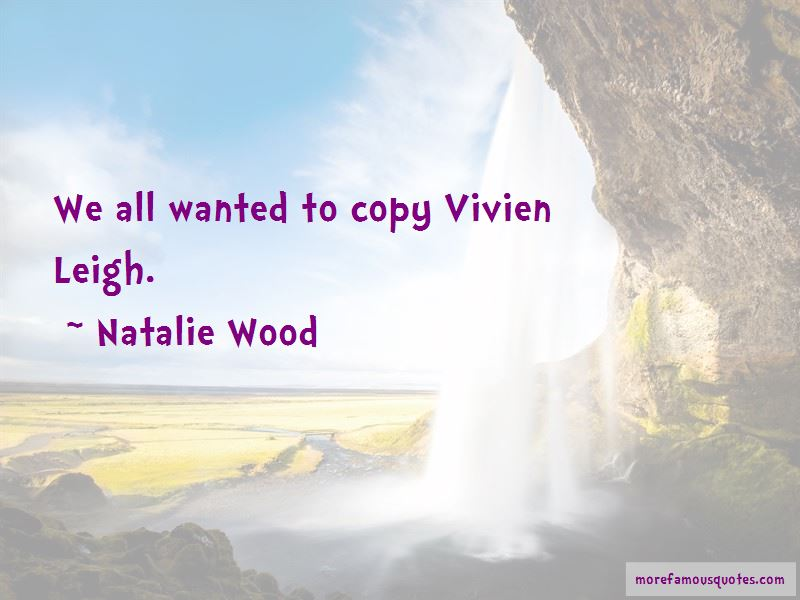 Vivien Leigh Quotes Pictures 3