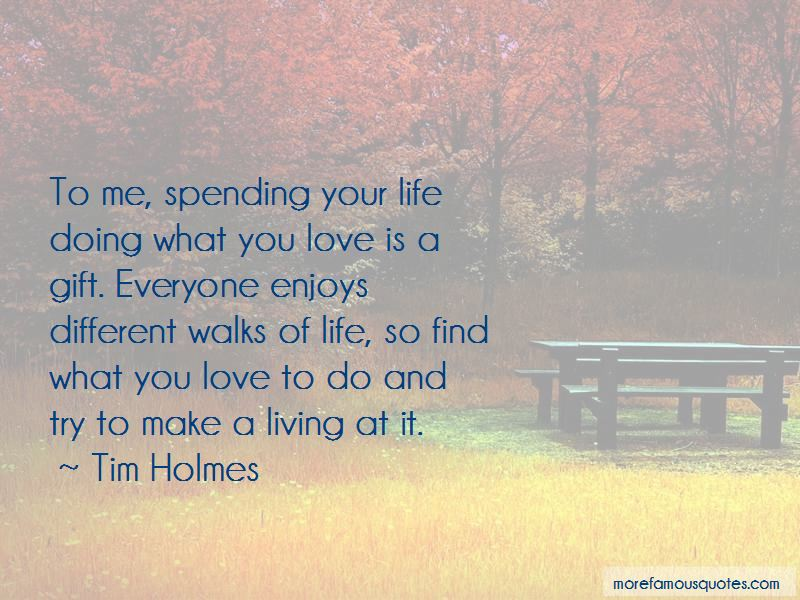 Quotes About What You Love To Do