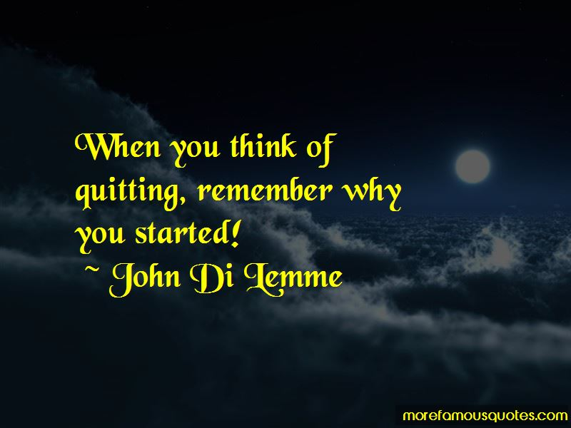 Remember Why You Started Quotes Pictures 2