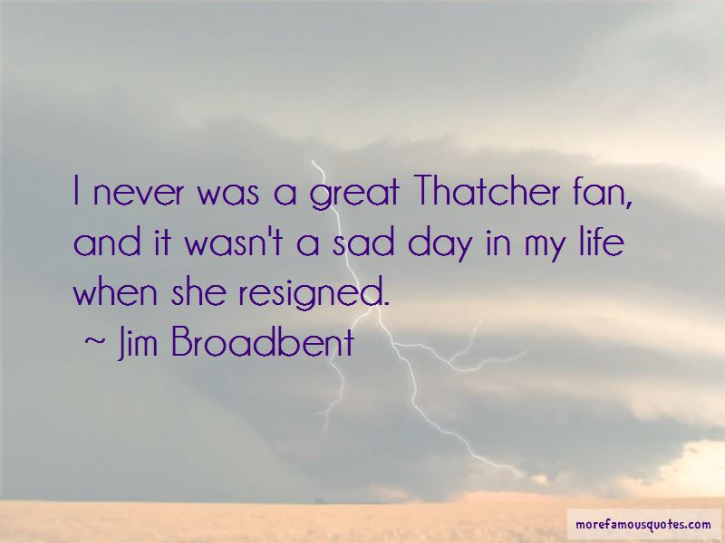 Sad Day In My Life Quotes Top 44 Quotes About Sad Day In My Life