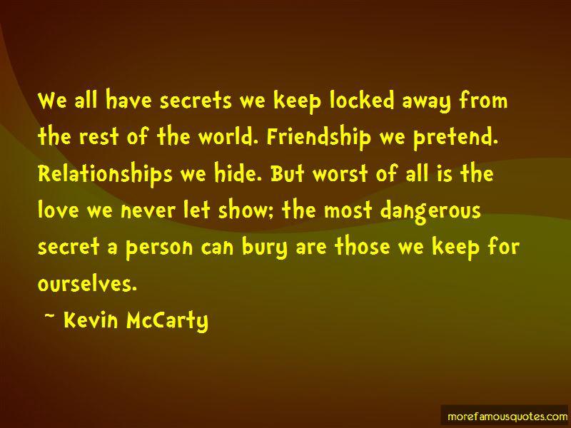 Secret Love Friendship Quotes: top 15 quotes about Secret ...