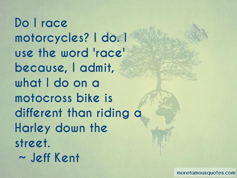 Street Bike Riding Quotes