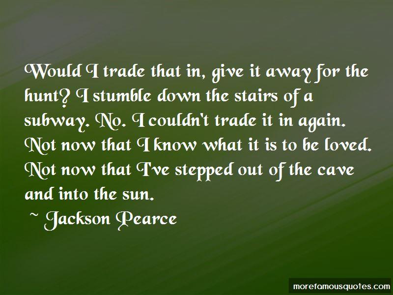 Stumble Down Quotes