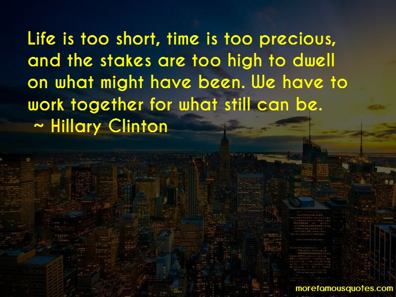 Time Is Too Precious Quotes