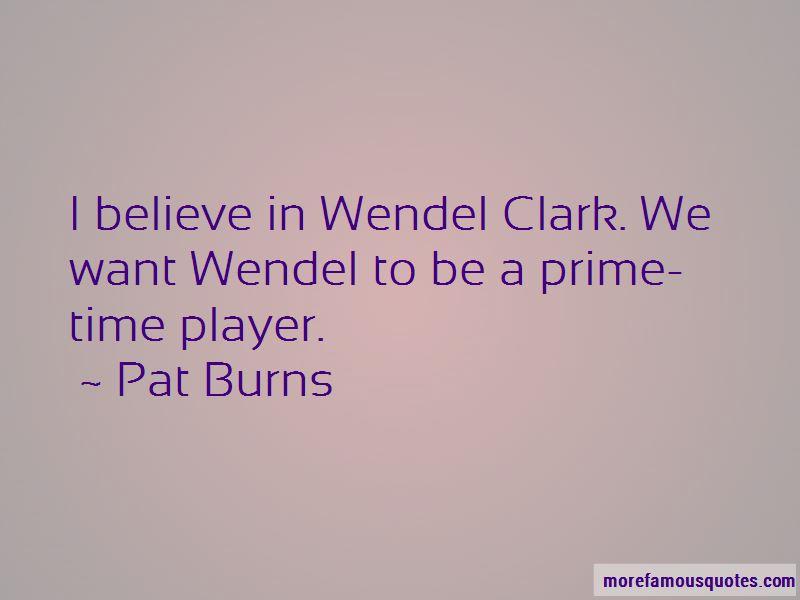 Wendel Clark Quotes