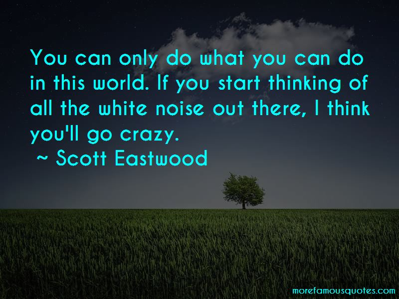 You Can Only Do What You Can Do Quotes