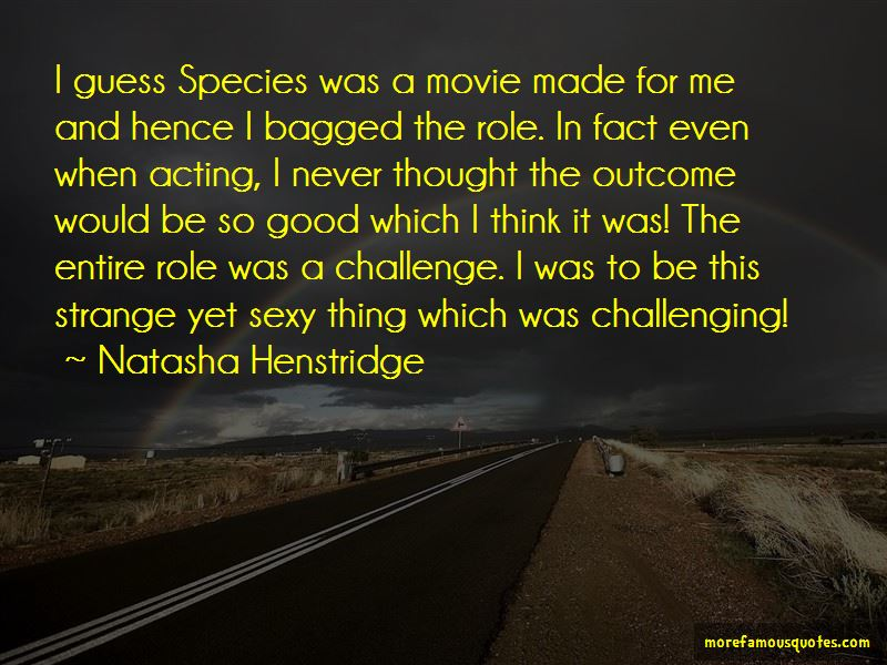 Acting Strange Quotes Pictures 3
