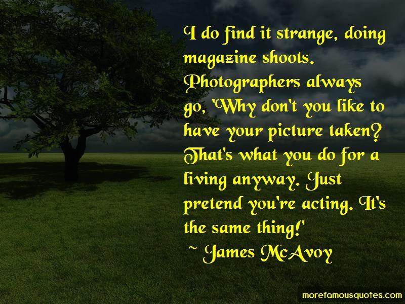 Acting Strange Quotes Pictures 4