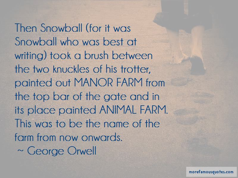 Best Snowball Quotes Top 4 Quotes About Best Snowball From Famous