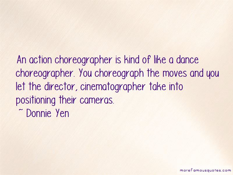 Dance Choreographer Quotes