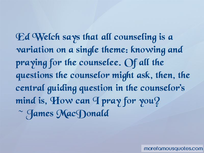 Ed Welch Quotes