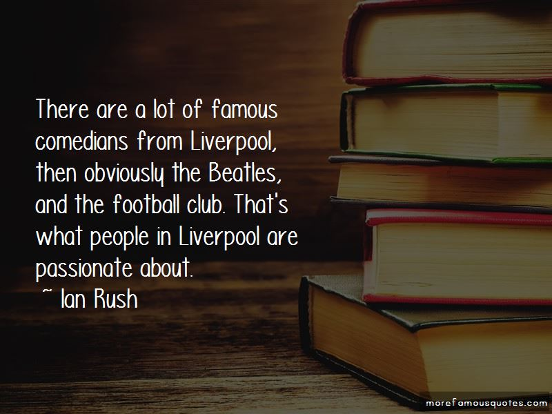 Famous Liverpool Quotes