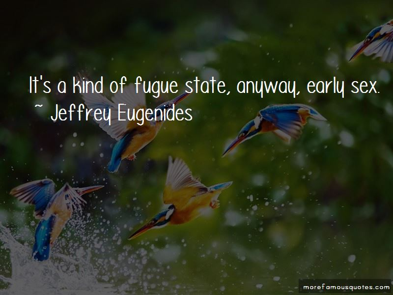 Fugue State Quotes