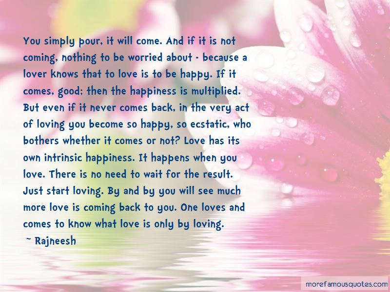 Good Come Back Love Quotes Pictures 4