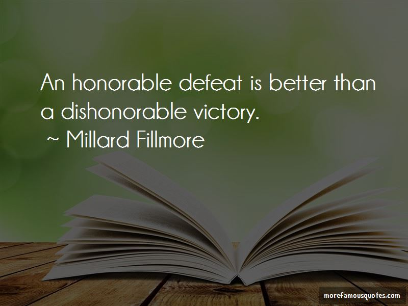 Honorable Defeat Quotes Pictures 2