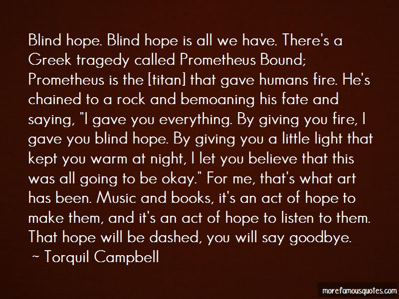 Hope Is All We Have Quotes
