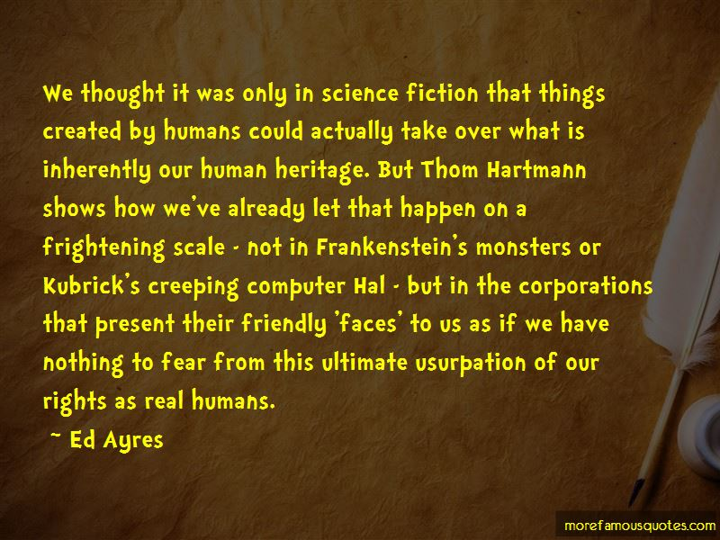 Humans Are The Real Monsters Quotes