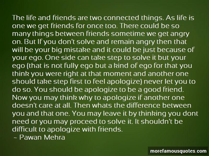 I Don't Need Many Friends Quotes