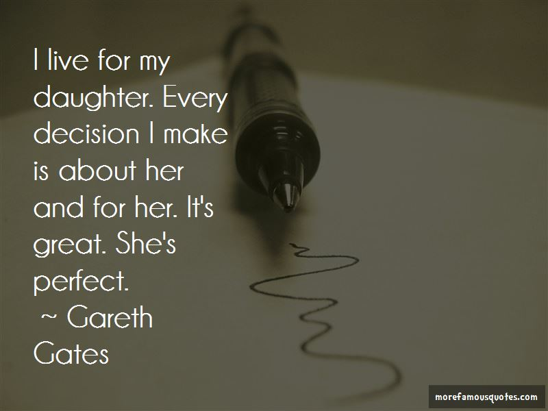 I Live For My Daughter Quotes: top 49 quotes about I Live ...